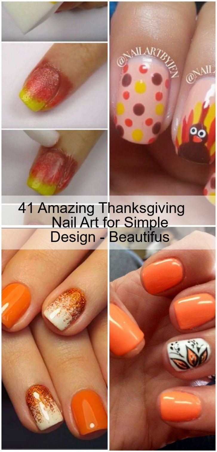 8 Amazing Thanksgiving Nail Art for Simple Design - Beautifus in
